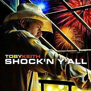 Toby Keith Shock'n Yall