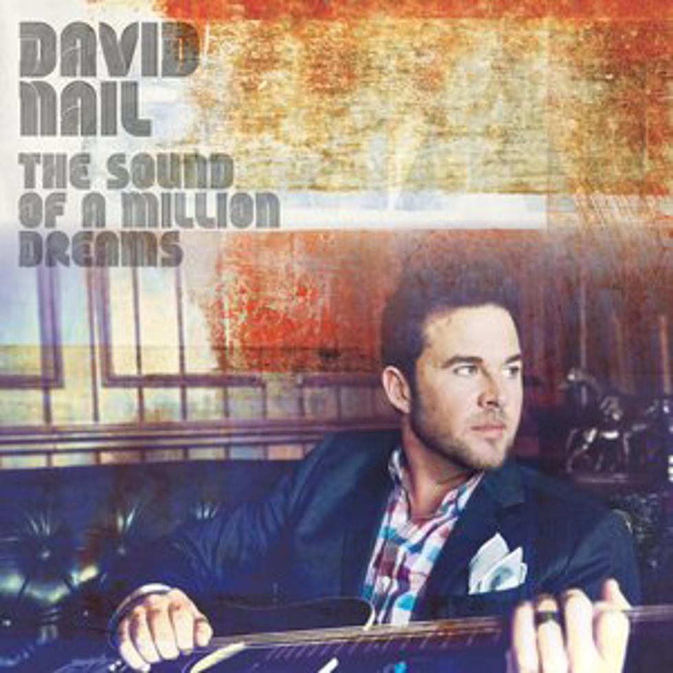 David Nail, \'The Sound of a Million Dreams\' – Song Review