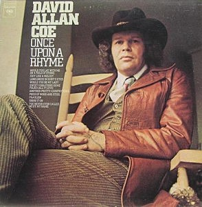 No 41 David Allan Coe You Never Even Called Me By My