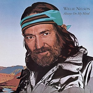 Willie Nelson, Always on My Mind