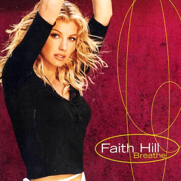 No. 48: Faith Hill, 'Breathe'
