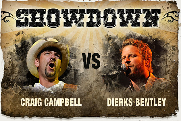 Craig Campbell, Dierks Bentley