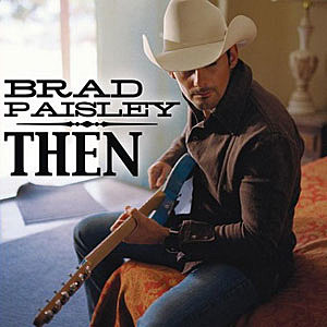 No 8 brad paisley then top 100 country love songs