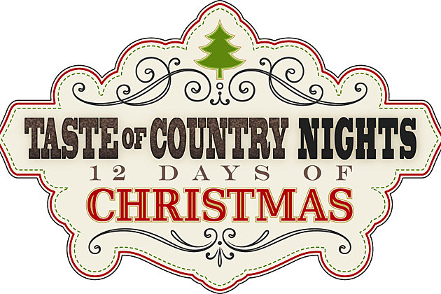 Taste of Country Nights 12 Days of Christmas