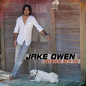 Anywhere With You, Jake Owen
