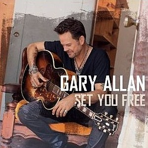 Gary Allan Set You Free Album