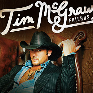 Tim McGraw and Friends