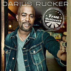 Darius Rucker True Believers Album