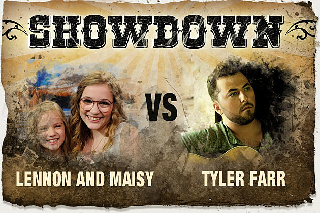 Lennon and Maisy vs Tyler Farr