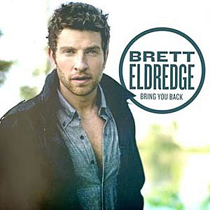 Brett Eldredge Bring You Back