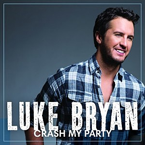 Luke Bryan Crash My Party
