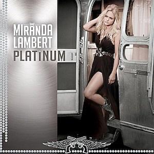 Miranda Lambert  - Page 3 Miranda-Lambert-Platinum