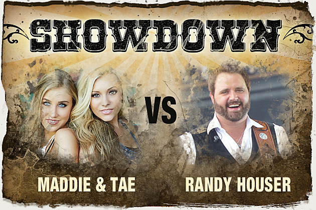 Maddie and Tae, Randy Houser