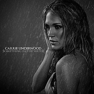 Carrie underwood something in the water listen