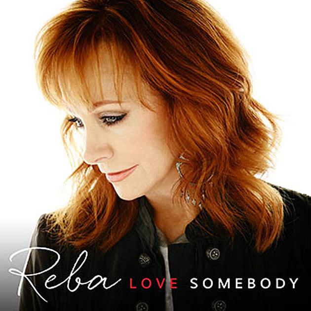 Reba McEntire Love Somebody Cover