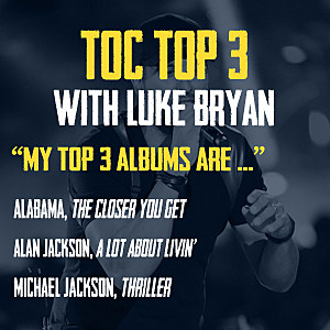 Top 3 With Luke Bryan