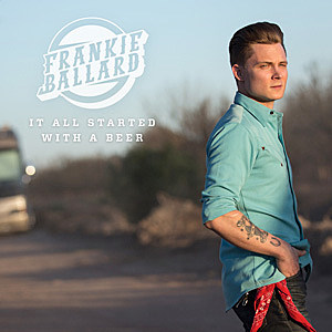 youtube frankie ballard it all started with a beer
