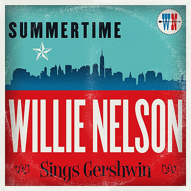 willie nelson gershwin covers album, willie nelson summertime: willie nelson sings gershwin, willie nelson classic covers album
