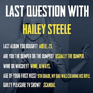 Hailey Steele Last Question