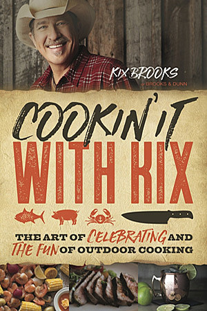 cookin it with kix, kix brooks cookbook