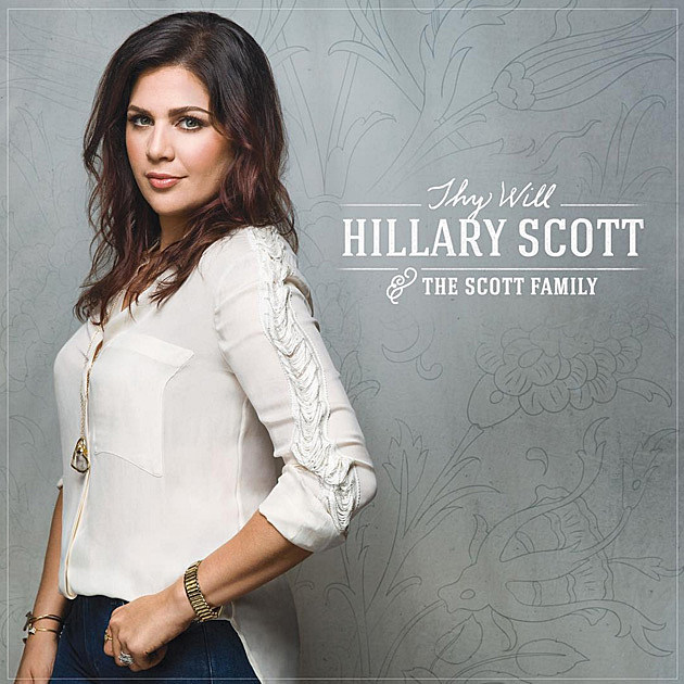 hillary scott the scott family thy will listen