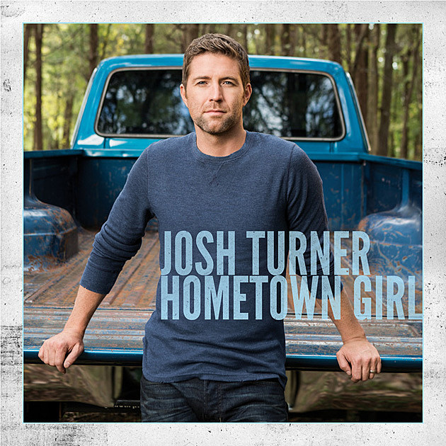 josh turner,hometown girl,single,new
