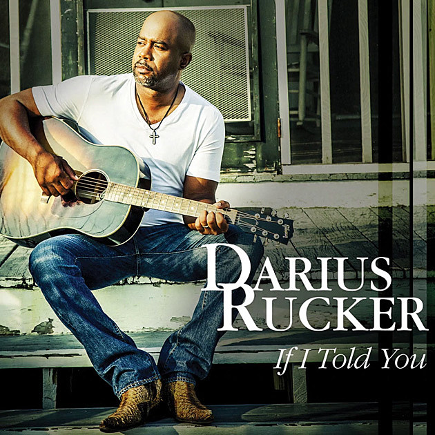 darius rucker,if i told you,new single