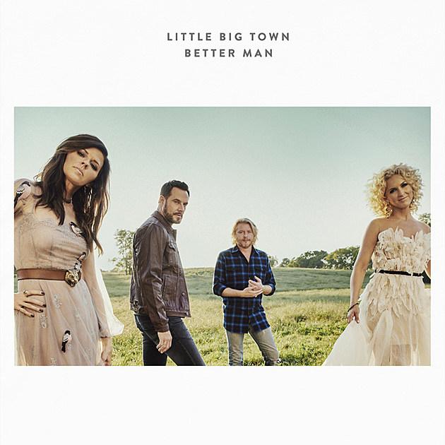 Little Big Town Better Man Cover Art