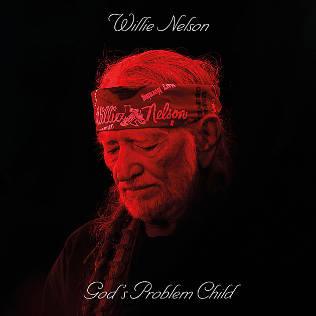 Image result for Willie Nelson: God's Problem Child