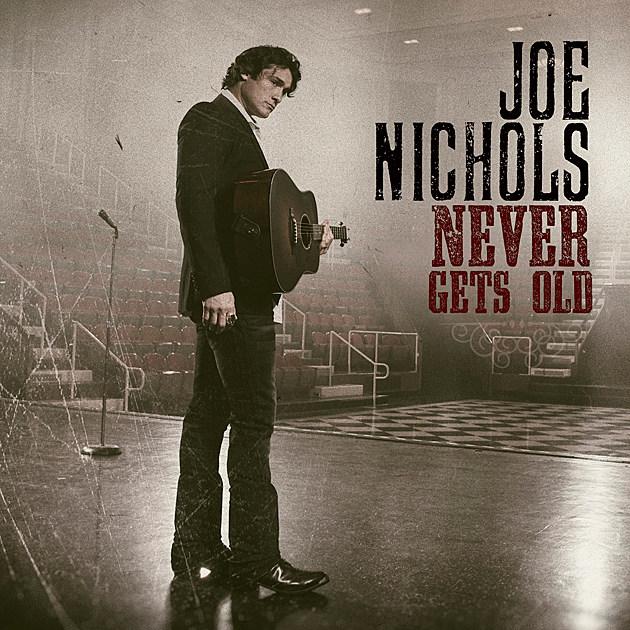 joe nichols never gets old cover