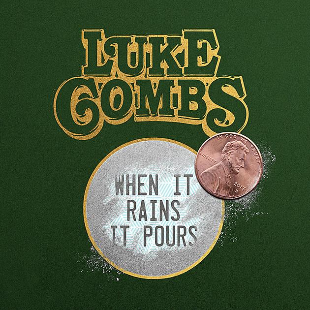 Luke Combs When It Rains It Pours Listen